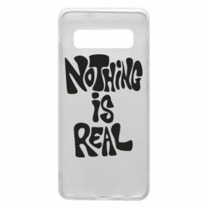 Etui na Samsung S10 Nothing is real