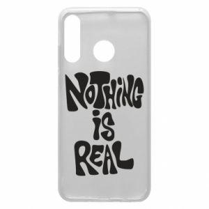 Etui na Huawei P30 Lite Nothing is real