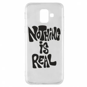 Etui na Samsung A6 2018 Nothing is real