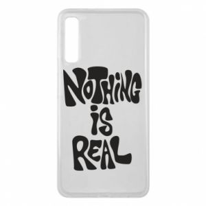 Etui na Samsung A7 2018 Nothing is real