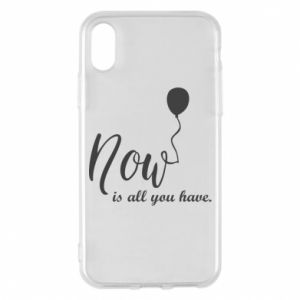 Etui na iPhone X/Xs Now is all you have