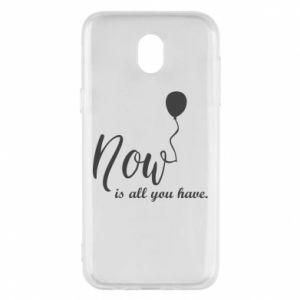 Etui na Samsung J5 2017 Now is all you have
