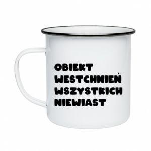 Enameled mug The object of sighing all women