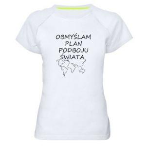 Women's sports t-shirt I am thinking of a plan of conquest - PrintSalon