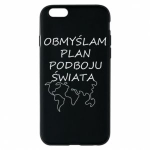 Phone case for iPhone 6/6S I am thinking of a plan of conquest - PrintSalon