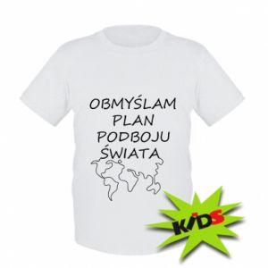 Kids T-shirt I am thinking of a plan of conquest - PrintSalon
