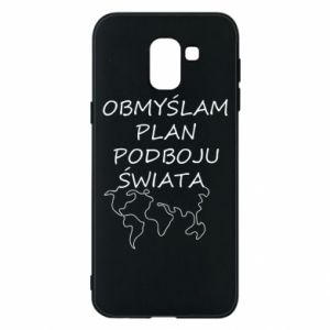 Phone case for Samsung J6 I am thinking of a plan of conquest - PrintSalon