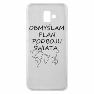 Phone case for Samsung J6 Plus 2018 I am thinking of a plan of conquest - PrintSalon