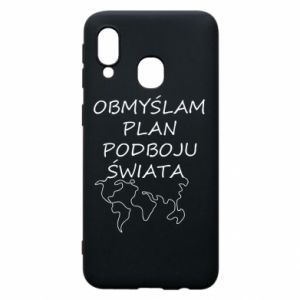 Phone case for Samsung A40 I am thinking of a plan of conquest - PrintSalon