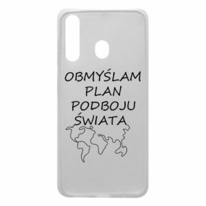Phone case for Samsung A60 I am thinking of a plan of conquest - PrintSalon