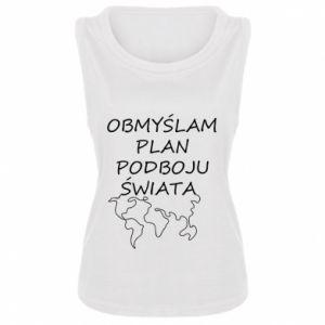 Women's t-shirt I am thinking of a plan of conquest - PrintSalon