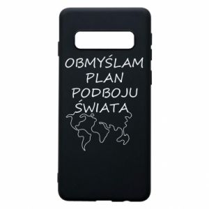 Phone case for Samsung S10 I am thinking of a plan of conquest - PrintSalon