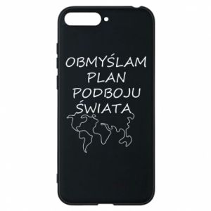 Phone case for Huawei Y6 2018 I am thinking of a plan of conquest - PrintSalon