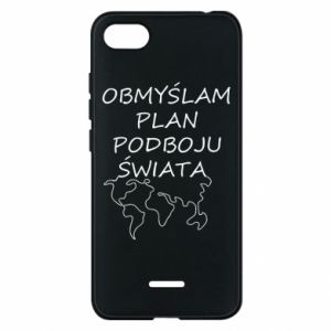 Phone case for Xiaomi Redmi 6A I am thinking of a plan of conquest - PrintSalon