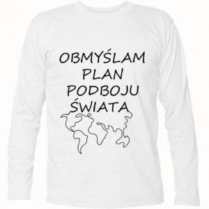Long Sleeve T-shirt I am thinking of a plan of conquest - PrintSalon