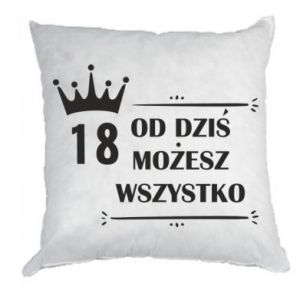 Pillow Od dziś wszystko możliwe