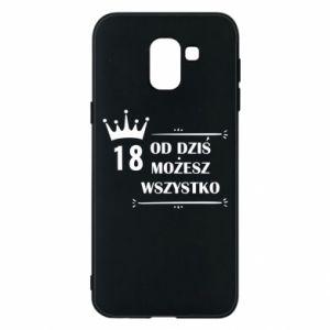 Samsung J6 Case Od dziś wszystko możliwe