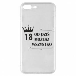 iPhone 7 Plus case Od dziś wszystko możliwe