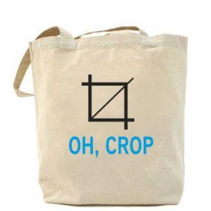 Torba Oh, crop