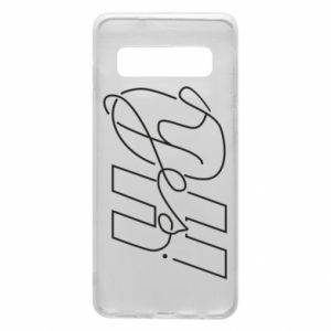 Phone case for Samsung S10 Oh yes