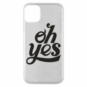 Etui na iPhone 11 Pro Oh, yes