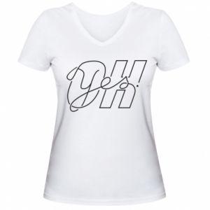 Damska koszulka V-neck Oh yes