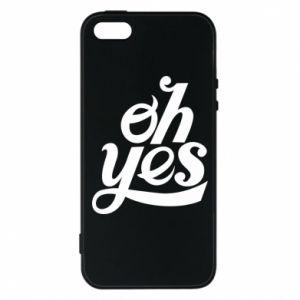 Etui na iPhone 5/5S/SE Oh, yes
