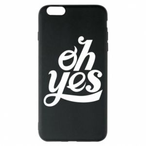 Etui na iPhone 6 Plus/6S Plus Oh, yes
