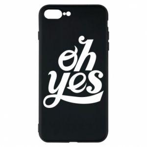 Etui na iPhone 8 Plus Oh, yes