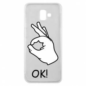 Phone case for Samsung J6 Plus 2018 OK!