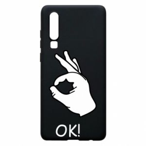 Phone case for Huawei P30 OK!