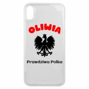 Phone case for iPhone Xs Max Olivia is a real Pole