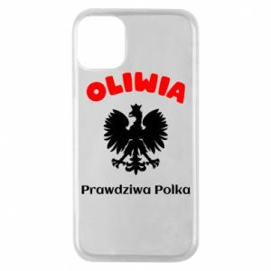Phone case for iPhone 11 Pro Olivia is a real Pole