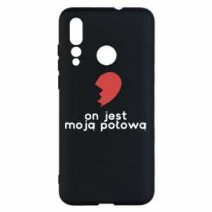 Huawei Nova 4 Case He is my half