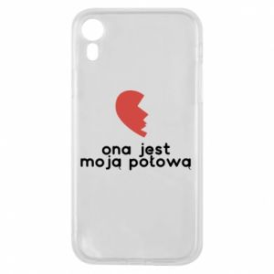 Phone case for iPhone XR She is my half
