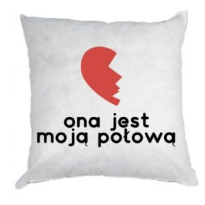 Pillow She is my half