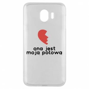 Phone case for Samsung J4 She is my half