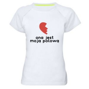 Women's sports t-shirt She is my half