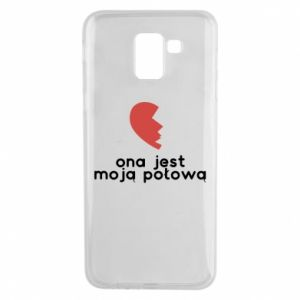 Phone case for Samsung J6 She is my half