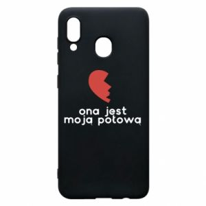 Phone case for Samsung A20 She is my half