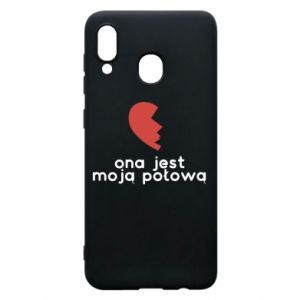 Phone case for Samsung A30 She is my half