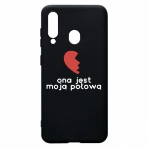 Phone case for Samsung A60 She is my half