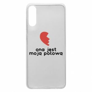 Phone case for Samsung A70 She is my half