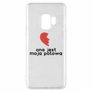 Phone case for Samsung S9 She is my half