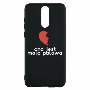 Phone case for Huawei Mate 10 Lite She is my half