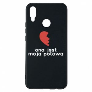Phone case for Huawei P Smart Plus She is my half