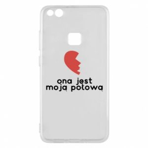 Phone case for Huawei P10 Lite She is my half