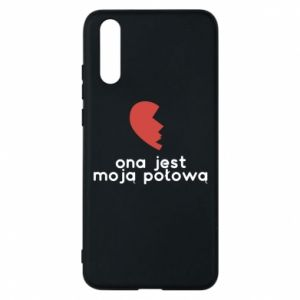 Phone case for Huawei P20 She is my half