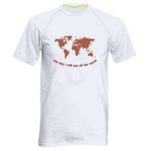 Men's sports t-shirt One day i will see all the world