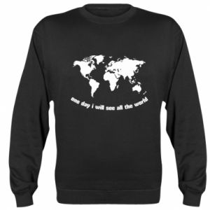Sweatshirt One day i will see all the world